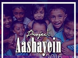 Project Aashayein-Transform a child's dream into reality
