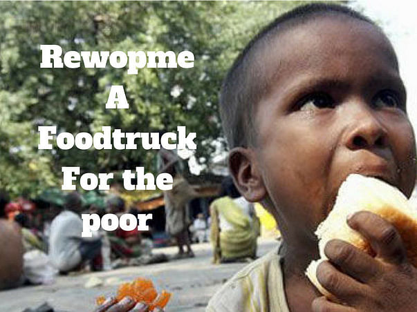 Rewopme -A foodtruck for the poor