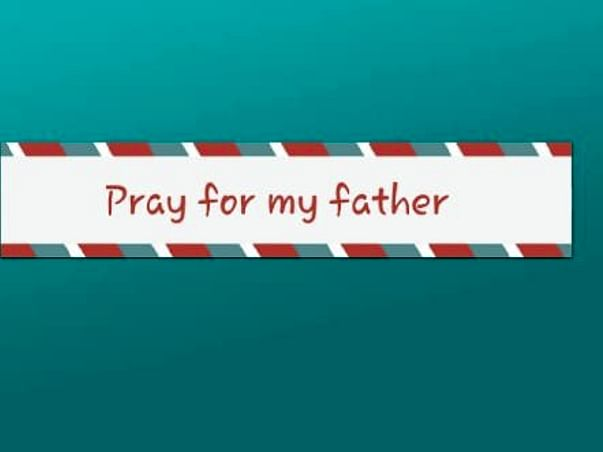No funds required just asking you to pray for him