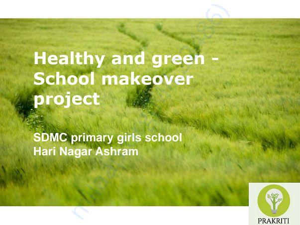 Prakriti Proposal for Hari Nagar Ashram MCD School