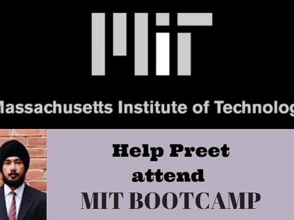 Help Preet to attend MIT Entrepreneurship Course!!!