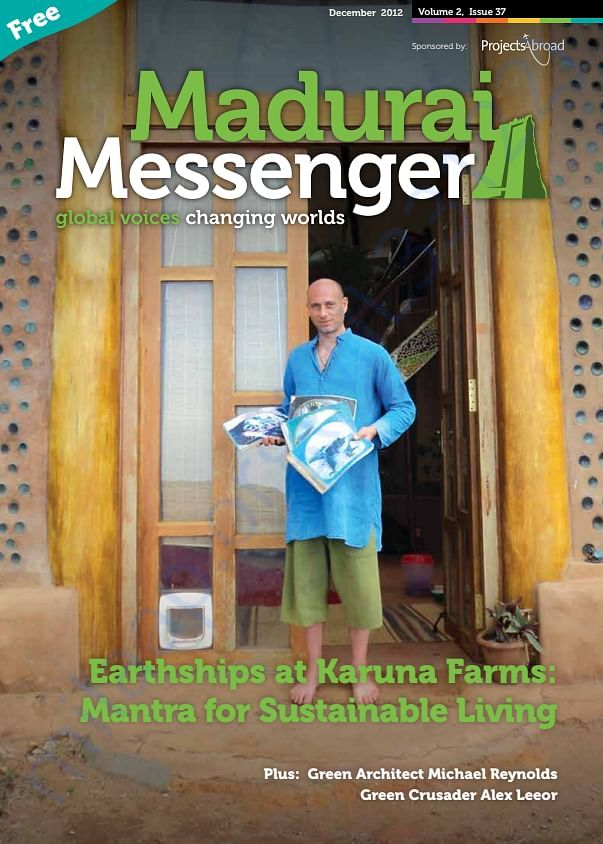 Madurai Messenger Earthships @ Karuna Mantra for Sustainable Livining