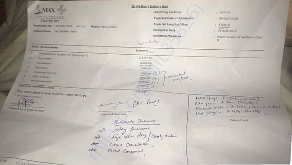 Estimate provided by max hospital for further treatment