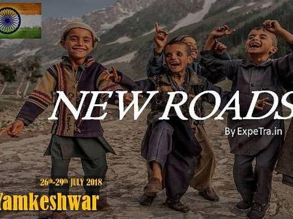 NEW ROADS TO YAMKESHWAR