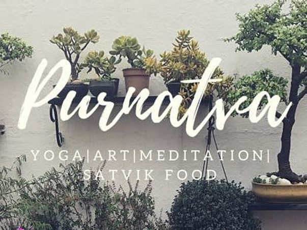 Purnatva - Yoga|Art|Meditation|Sattvic food