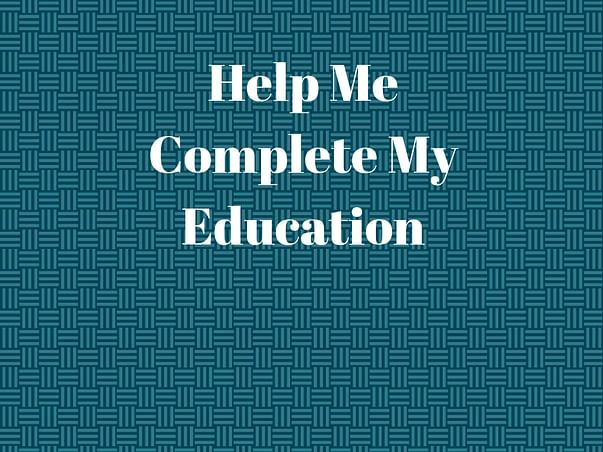 Help Me Complete My Education