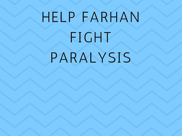 Help Farhan Fight Paralysis