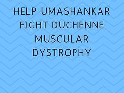 Help Umashankar Fight Duchenne Muscular Dystrophy