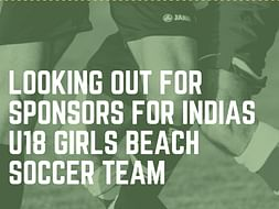 Help U18Girls Beach Soccer Team To Particaipate in Madjer Cup,Portugal