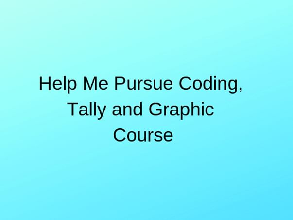 Help Me Pursue A Computer Course