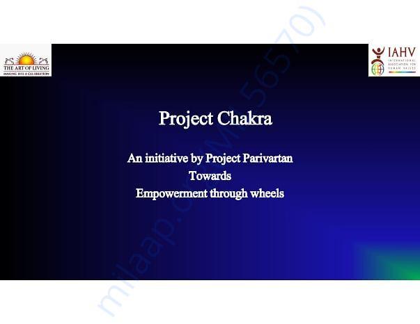About Project Chakra- A Project Parivartan Initiative