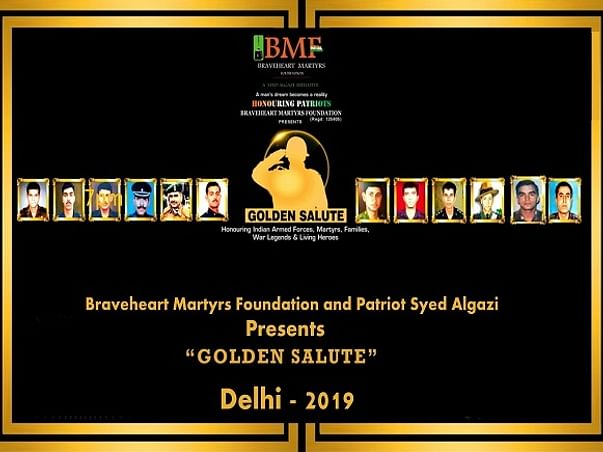 """""""Golden Salute 2""""-Honouring Martyr Heroes & Families Across India-2019"""