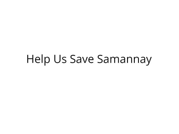 Help Samannay Fight Cancer