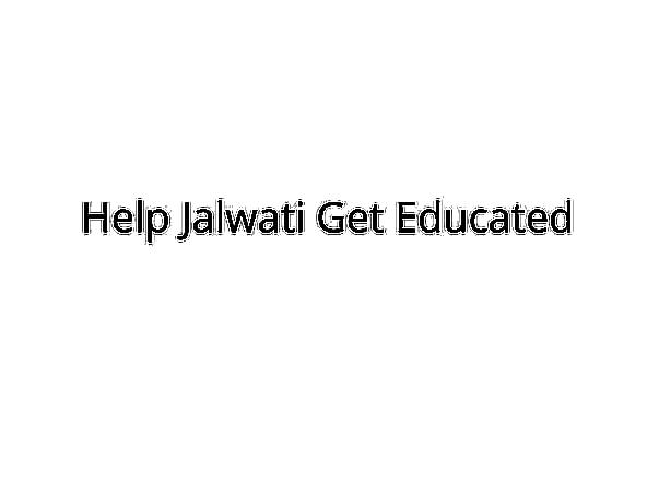 Help Jalwati Finish School