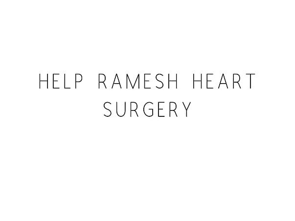 Help Ramesh Undergo A Heart Surgery