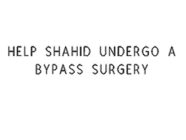 Help father Undergo A Bypass Surgery
