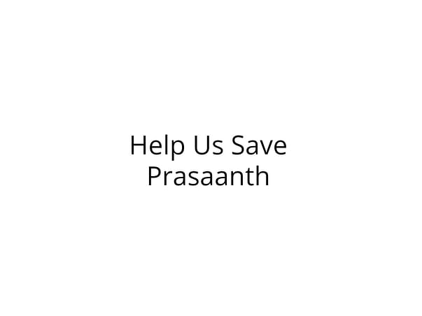 Help Prasaanth Recover from Severe Injuries