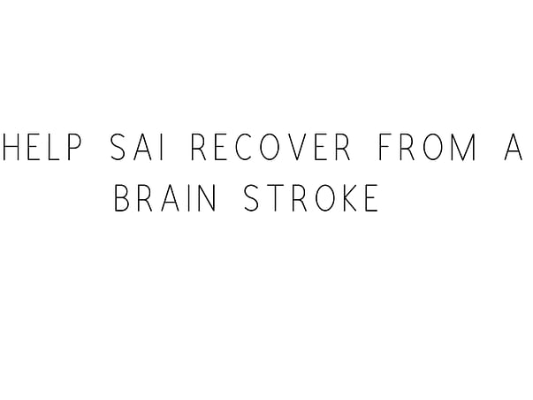 Help Sai Recover From A Brain Stroke
