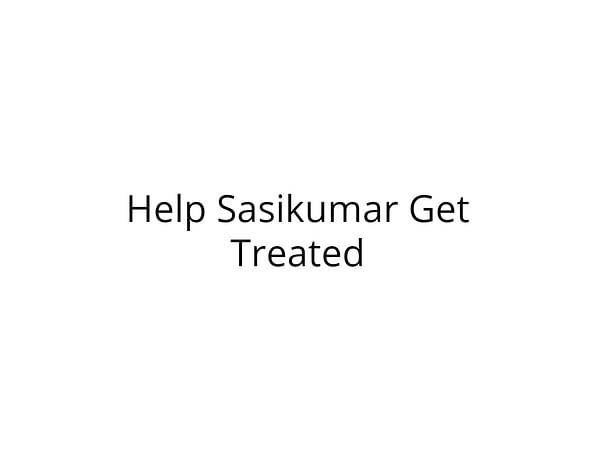 Help to save Sasikumar to see his yet-to-be-born baby!