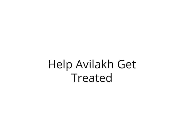 Help Avilakh Conitnue His Medication Post his Kidney Transplant