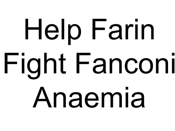 Help Farin Fight Fanconi Anaemia