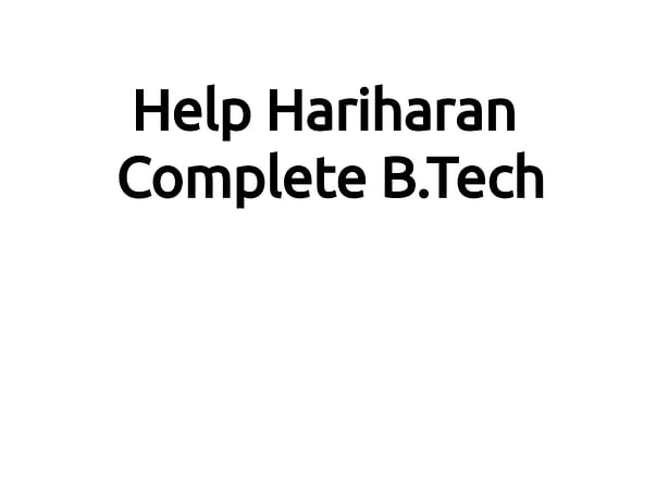 Help Hariharan Complete B.Tech