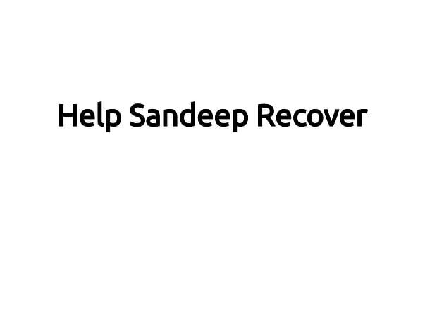 Help Sandeep Recover