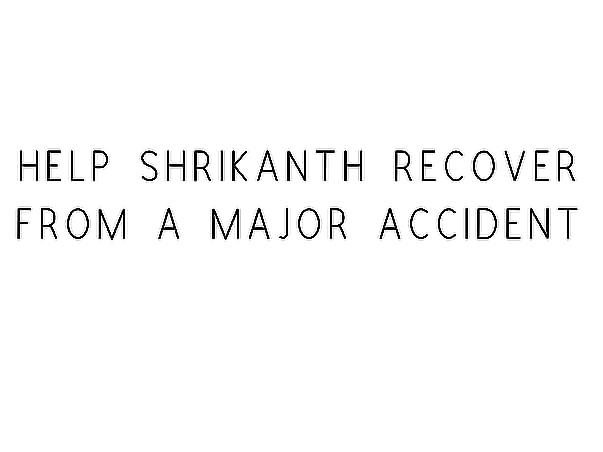 Support Shrikanth's Family