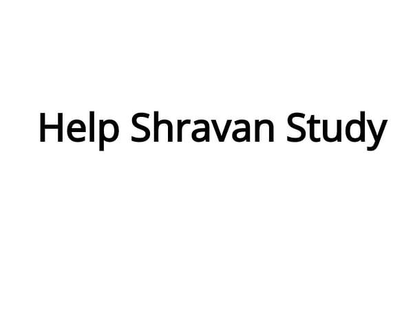 Help Shravan Study