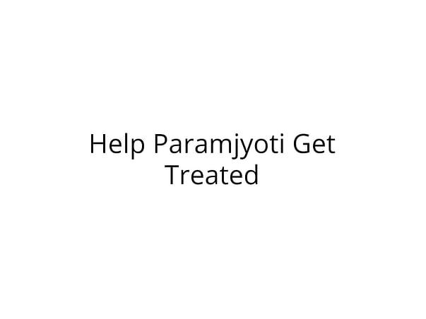 Help Paramjyoti Undergo Kidney Transplant