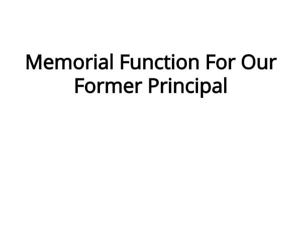Memorial Function For Our Former Principal
