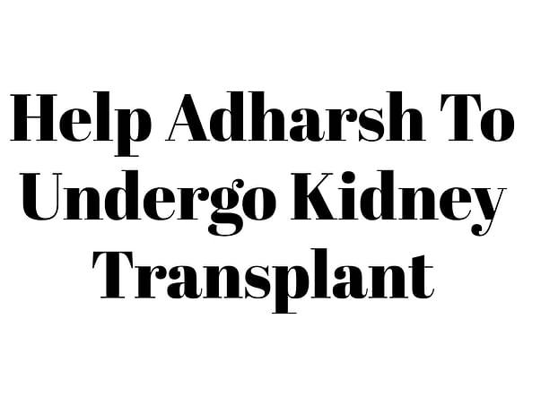 Help Adharsh To Undergo Kidney Transplant