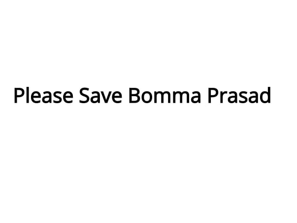 Please Help Bomma Prasad and Save his Family