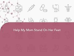 Help My Mom Stand On Her Feet