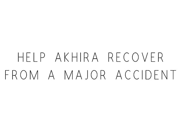 Help Akhira Recover From A Major Accident