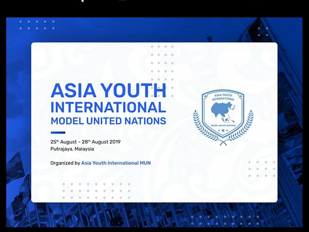 For Attend Asia Youth International Model United Nations 2019 Malaysia