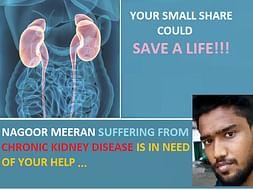 Help Nagoor Meeran fight Kidney Ailment