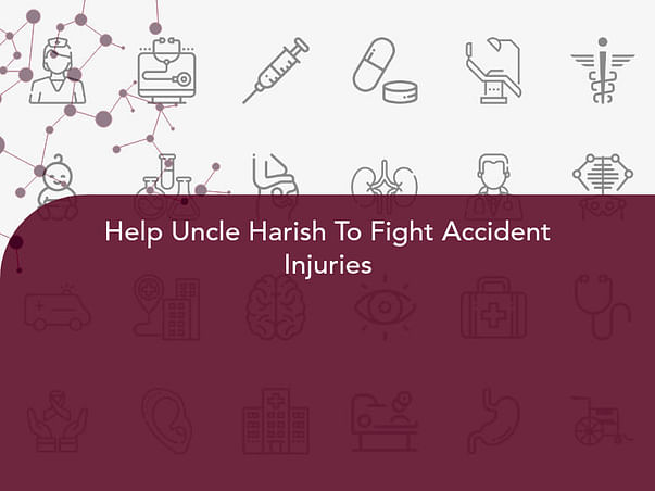 Help Uncle Harish To Fight Accident Injuries