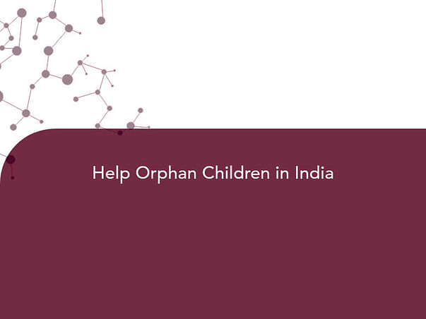 Help Orphan Children in India
