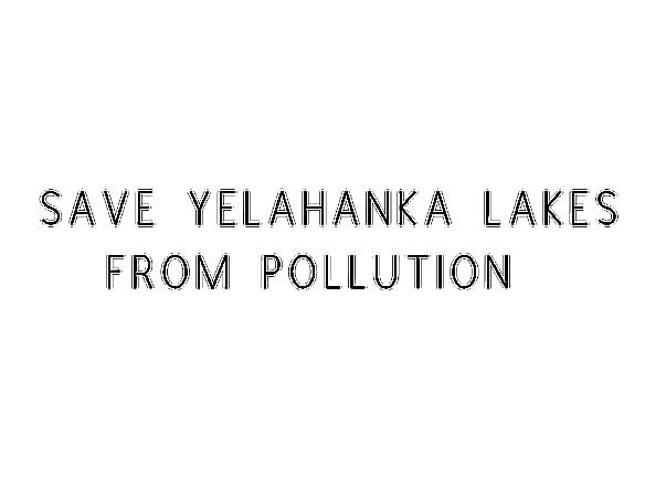 Save Yelahanka Puttenahalli Lake from Pollution