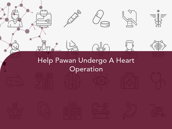 Help My Husband For Heart Surgery
