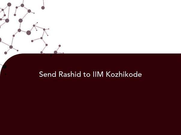 Send Rashid to IIM Kozhikode