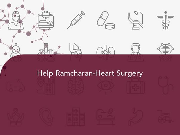 Help Ramcharan - Heart Surgery
