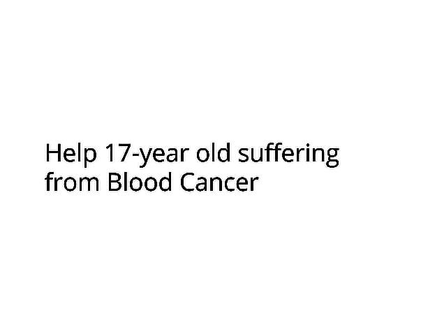 Help Blood Cancer Patient