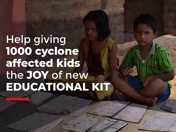Help giving 1000 cyclone affected kids  the JOY of Educational Kit