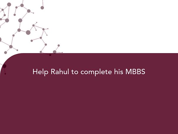 Help Rahul to complete his MBBS