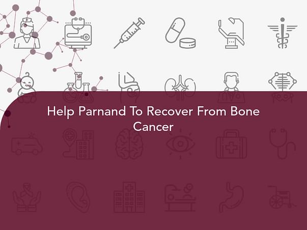 Help Parnand To Recover From Bone Cancer