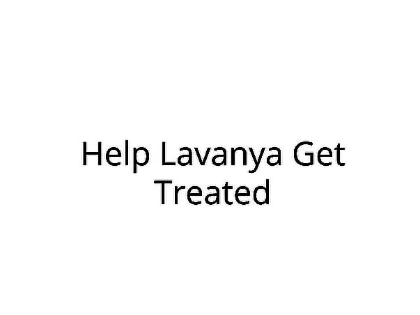 Help Lavanya Undergo Liver Transplant