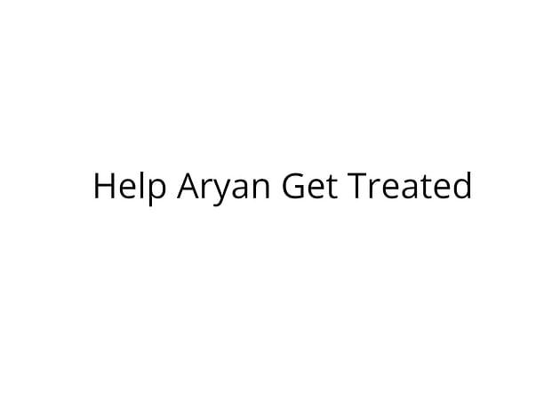Help Aryan Undergo Liver Transplant