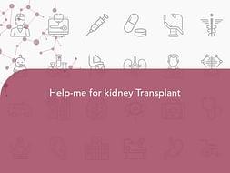Help-me for kidney Transplant